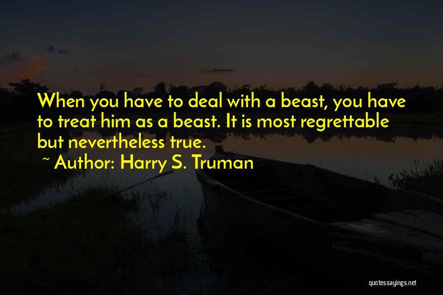 Truman Hiroshima Quotes By Harry S. Truman