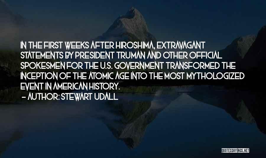 Truman Hiroshima Quotes By Stewart Udall