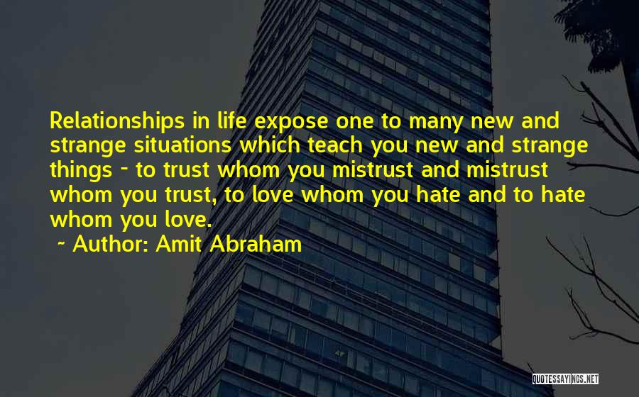 Trust And Love In Relationships Quotes By Amit Abraham