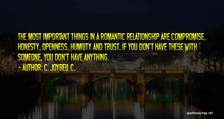 Trust And Love In Relationships Quotes By C. JoyBell C.