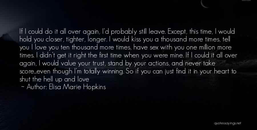 Trust And Love In Relationships Quotes By Elisa Marie Hopkins