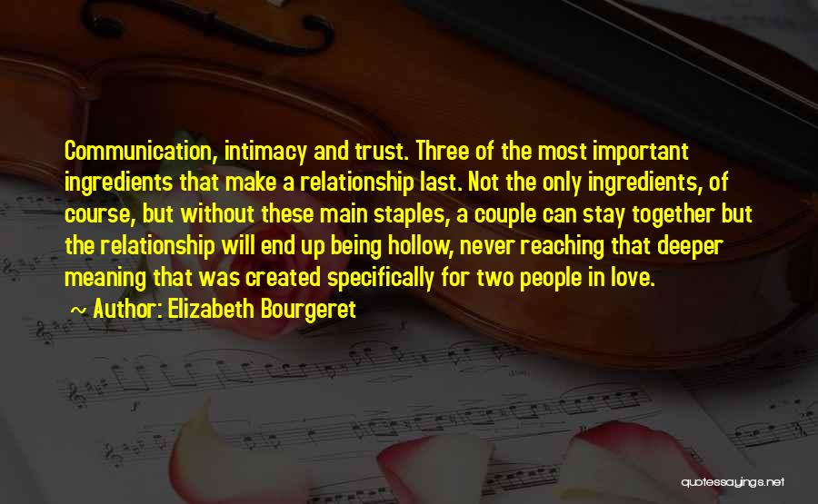 Trust And Love In Relationships Quotes By Elizabeth Bourgeret