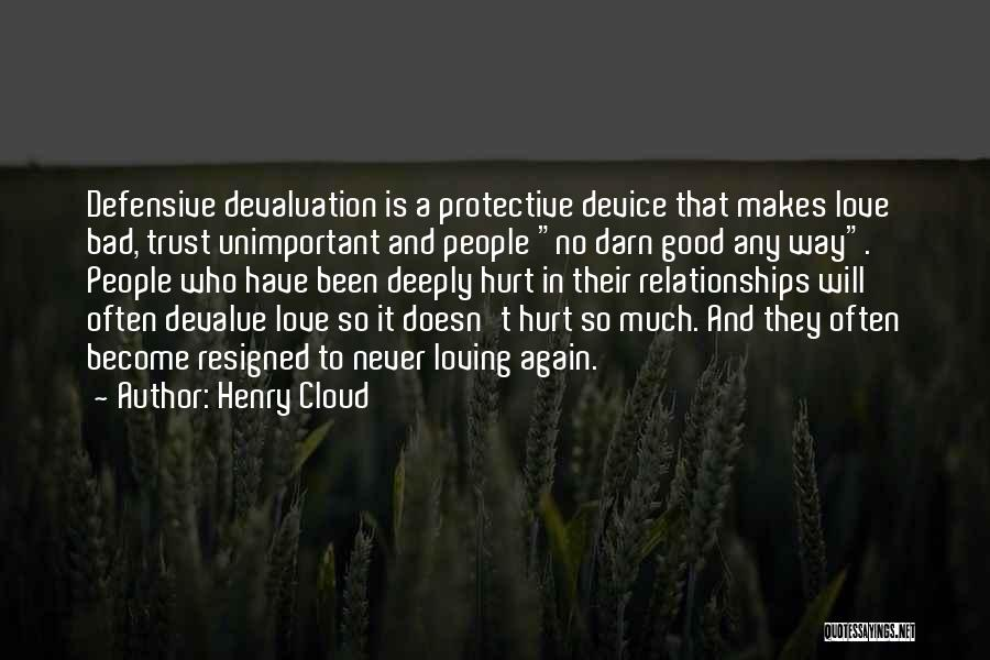 Trust And Love In Relationships Quotes By Henry Cloud