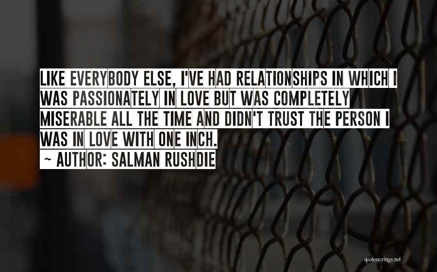 Trust And Love In Relationships Quotes By Salman Rushdie