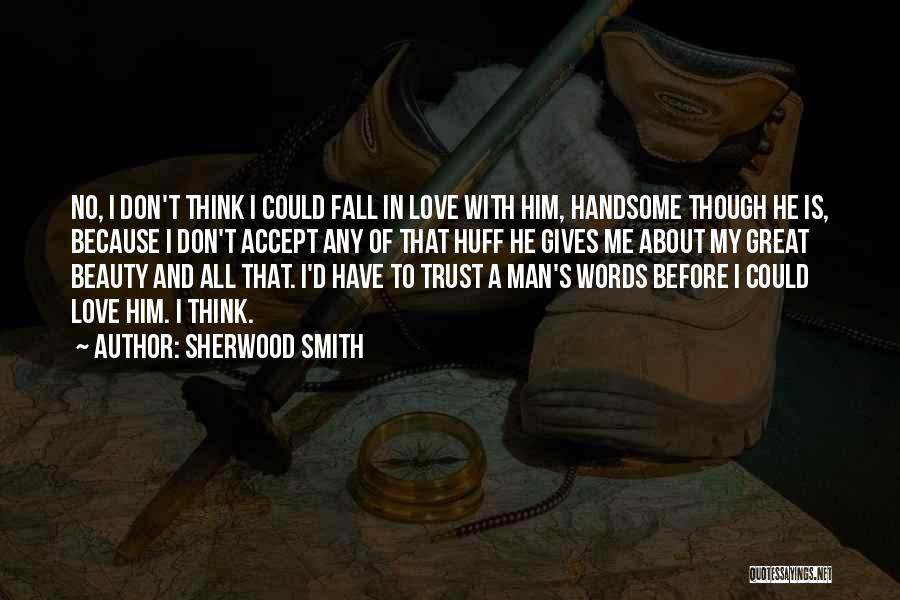 Trust And Love In Relationships Quotes By Sherwood Smith