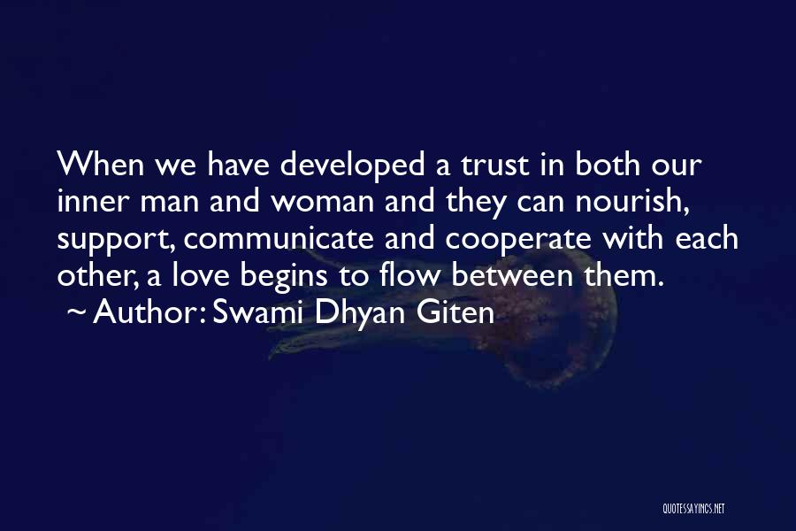 Trust And Love In Relationships Quotes By Swami Dhyan Giten