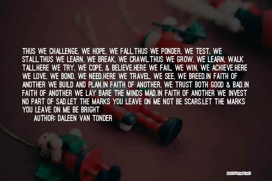 Trust Break Sad Quotes By Daleen Van Tonder