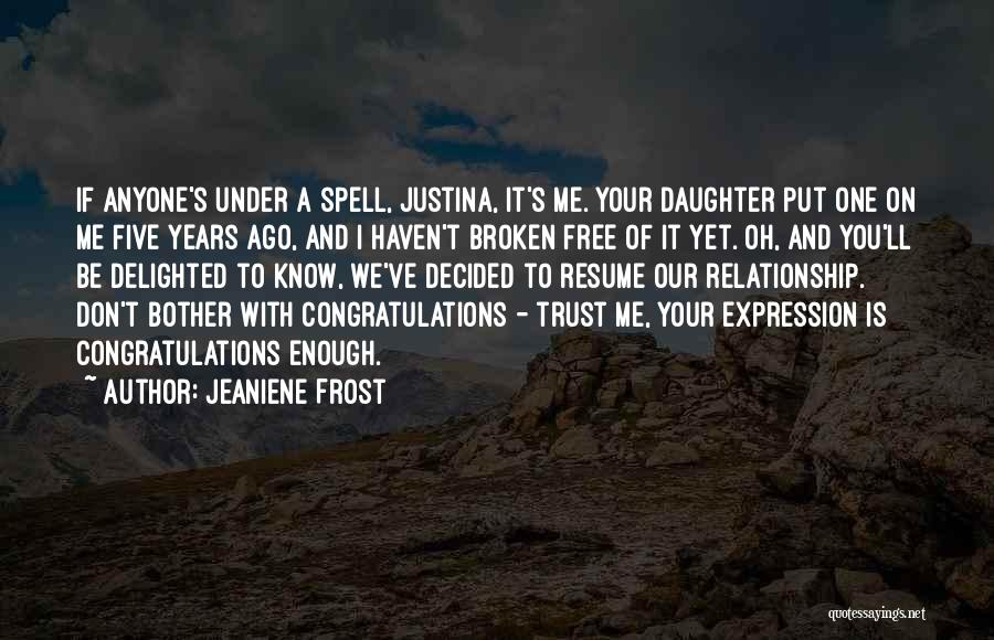 Top 100 Quotes & Sayings About Trust Broken