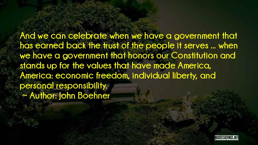 Trust Has To Be Earned Quotes By John Boehner
