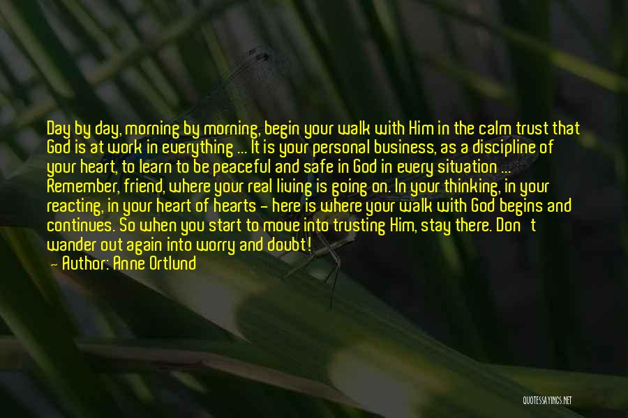 Trust In God Quotes By Anne Ortlund
