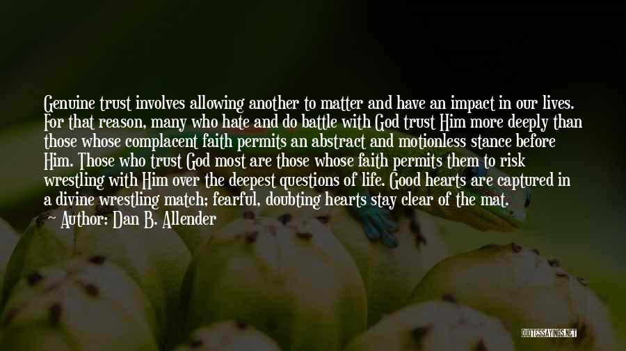 Trust In God Quotes By Dan B. Allender