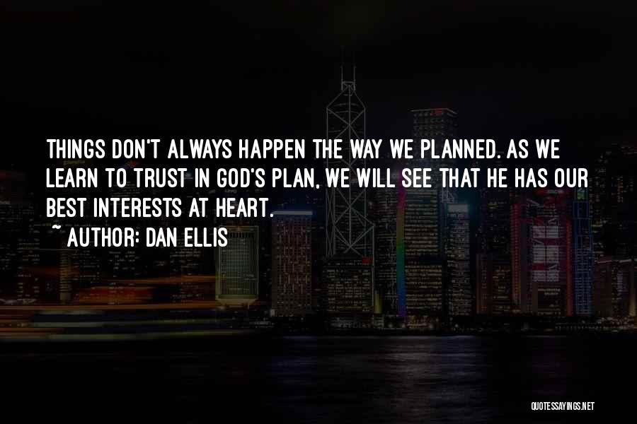 Trust In God Quotes By Dan Ellis