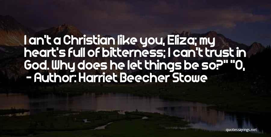 Trust In God Quotes By Harriet Beecher Stowe