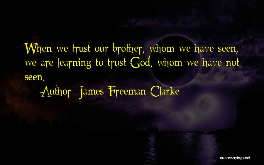 Trust In God Quotes By James Freeman Clarke