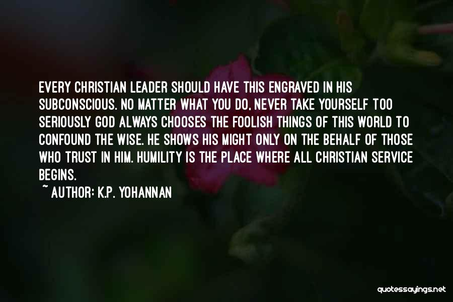 Trust In God Quotes By K.P. Yohannan