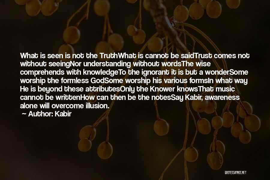Trust In God Quotes By Kabir