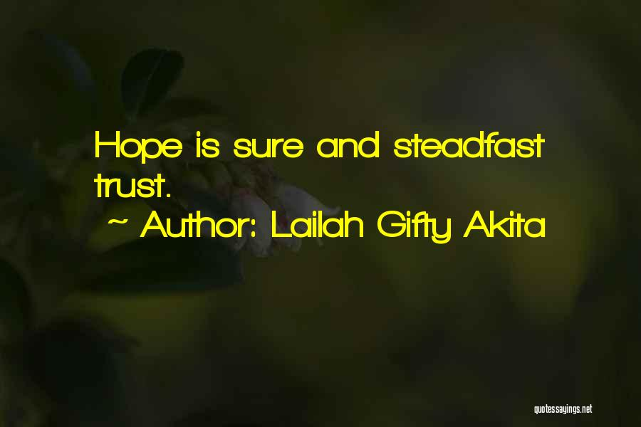 Trust In God Quotes By Lailah Gifty Akita