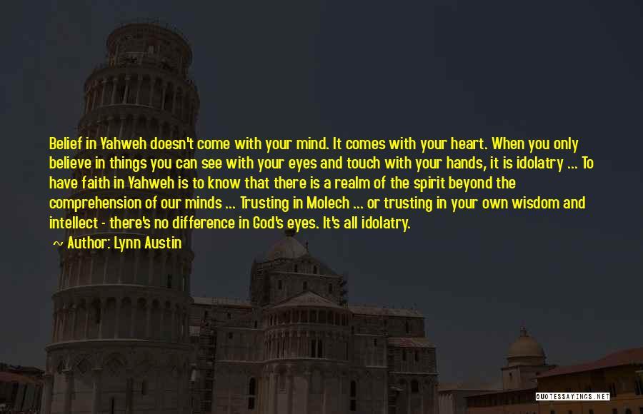 Trust In God Quotes By Lynn Austin