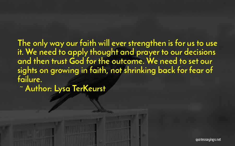 Trust In God Quotes By Lysa TerKeurst