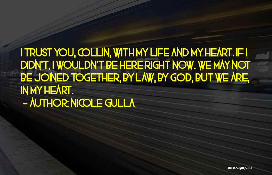 Trust In God Quotes By Nicole Gulla