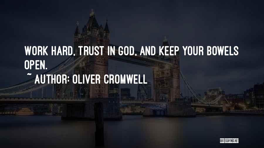 Trust In God Quotes By Oliver Cromwell