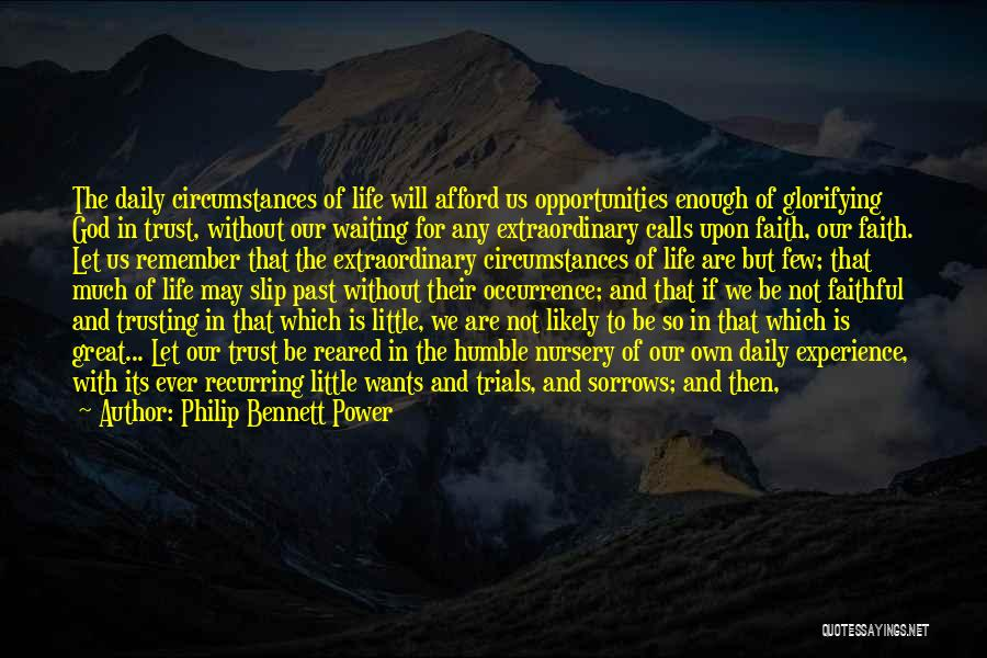 Trust In God Quotes By Philip Bennett Power