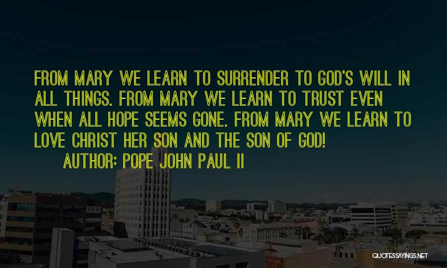 Trust In God Quotes By Pope John Paul II
