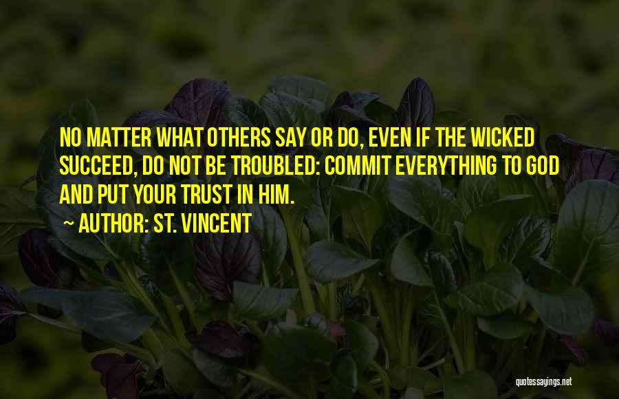 Trust In God Quotes By St. Vincent