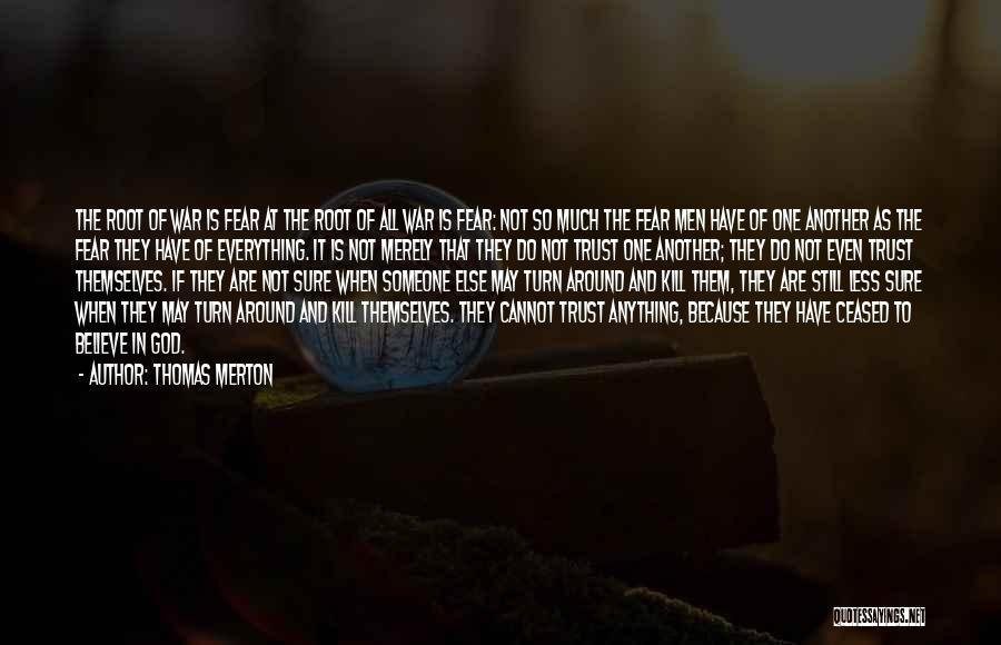 Trust In God Quotes By Thomas Merton