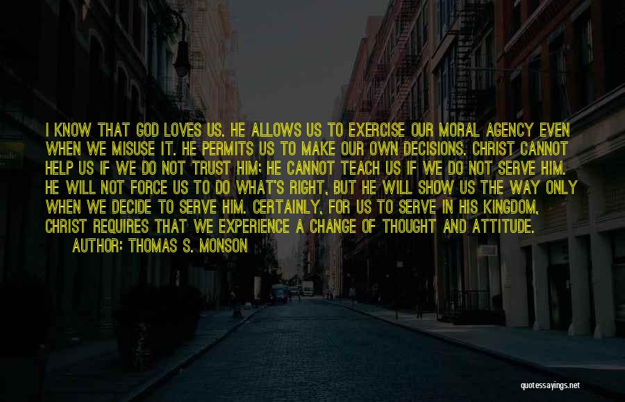 Trust In God Quotes By Thomas S. Monson