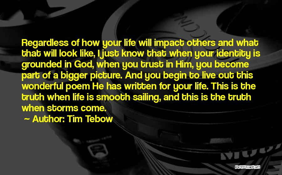 Trust In God Quotes By Tim Tebow