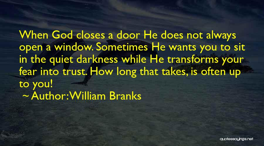 Trust In God Quotes By William Branks