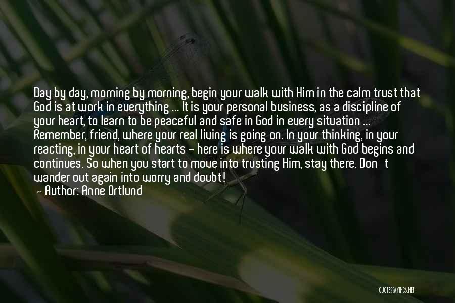 Trust In Him Quotes By Anne Ortlund
