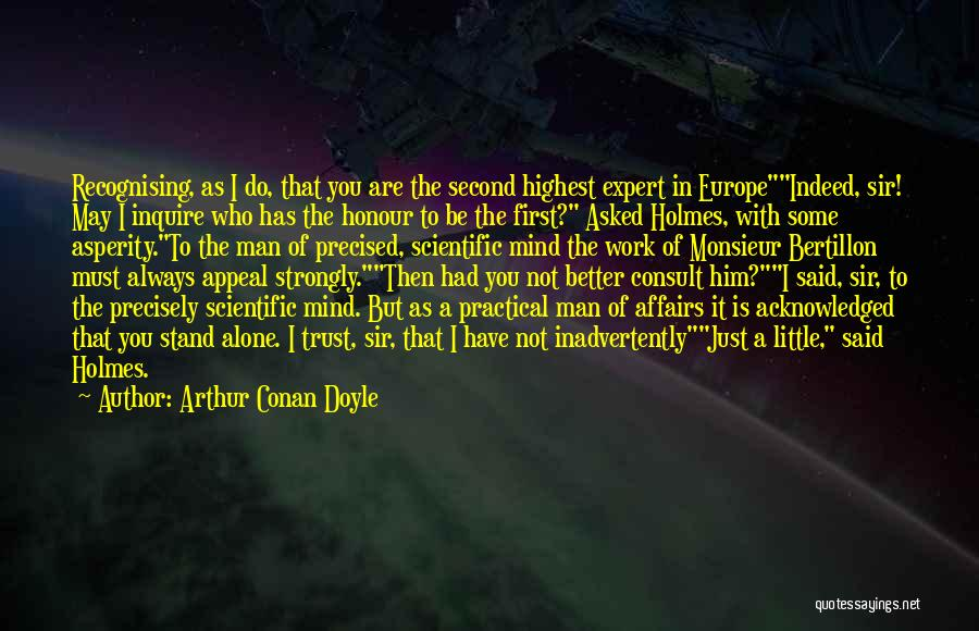 Trust In Him Quotes By Arthur Conan Doyle