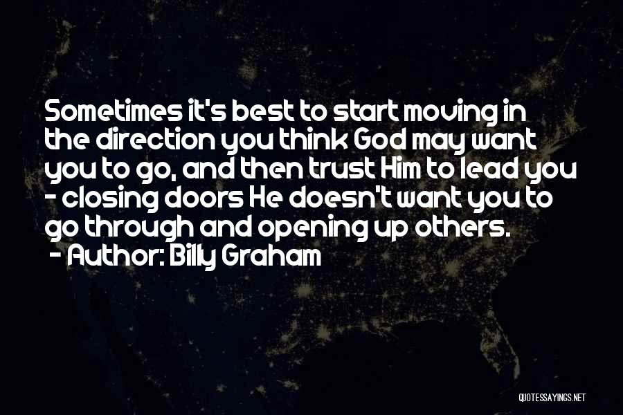 Trust In Him Quotes By Billy Graham