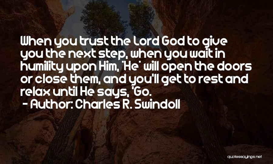 Trust In Him Quotes By Charles R. Swindoll