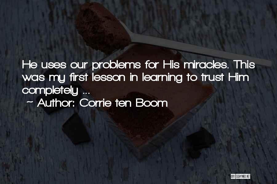 Trust In Him Quotes By Corrie Ten Boom