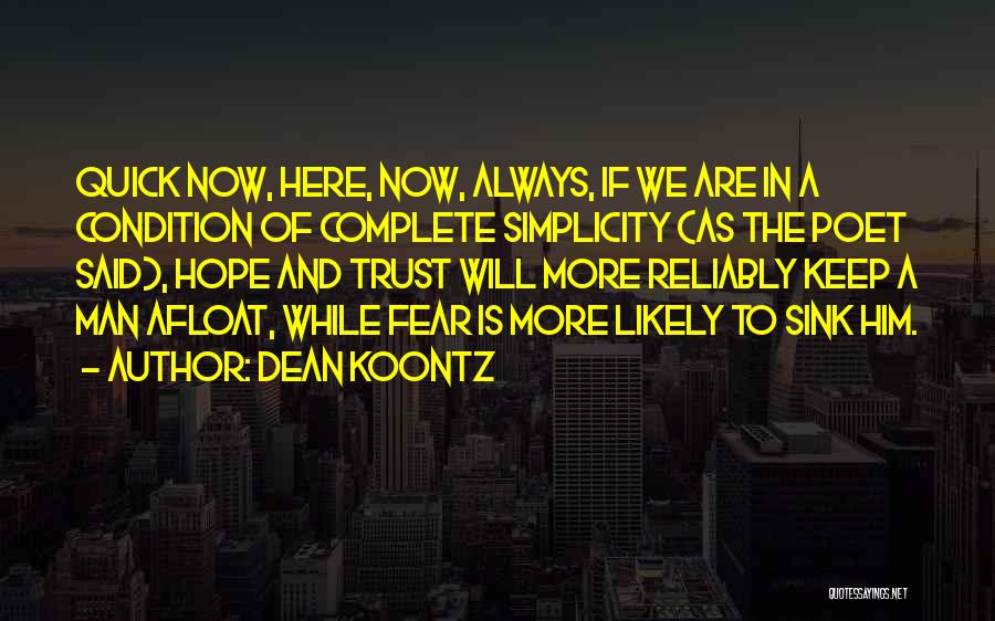 Trust In Him Quotes By Dean Koontz
