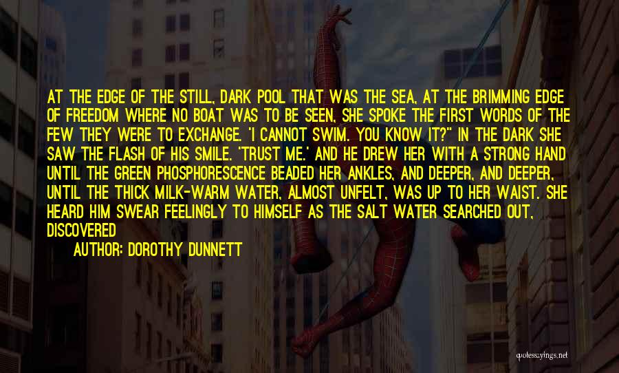 Trust In Him Quotes By Dorothy Dunnett
