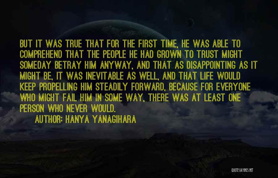 Trust In Him Quotes By Hanya Yanagihara
