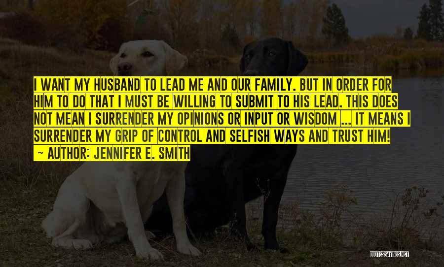 Trust In Him Quotes By Jennifer E. Smith