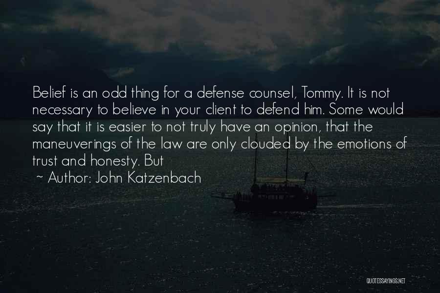 Trust In Him Quotes By John Katzenbach
