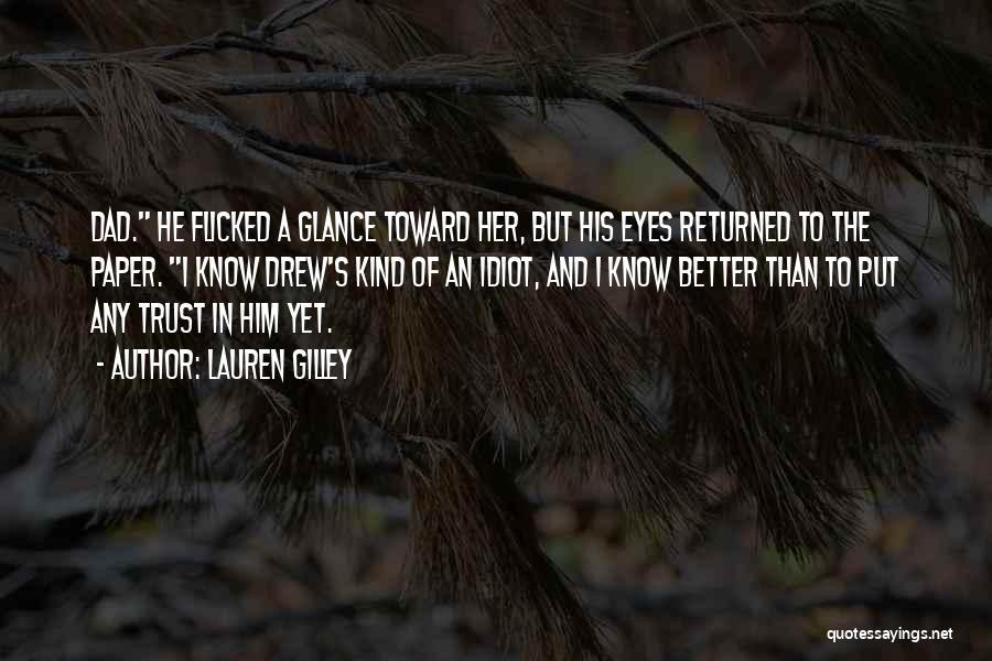 Trust In Him Quotes By Lauren Gilley