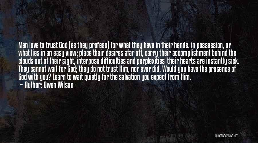 Trust In Him Quotes By Owen Wilson