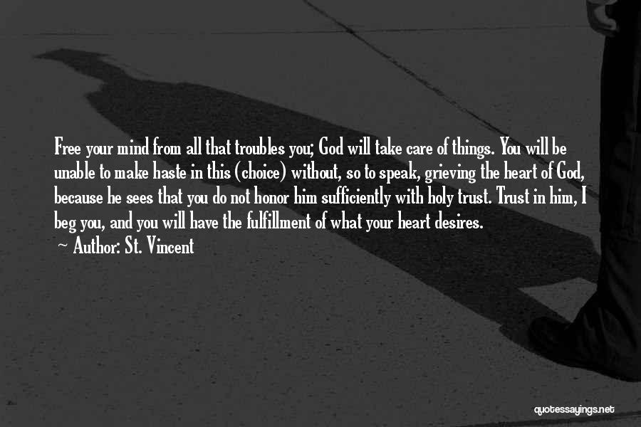Trust In Him Quotes By St. Vincent