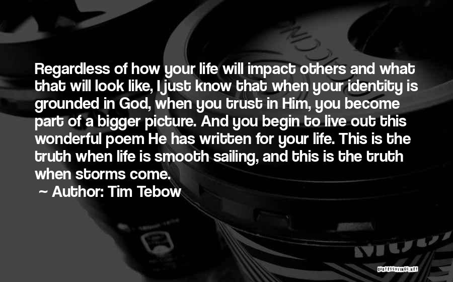 Trust In Him Quotes By Tim Tebow