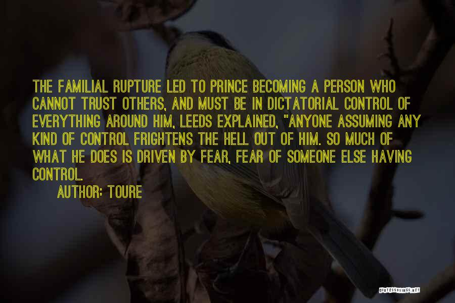 Trust In Him Quotes By Toure