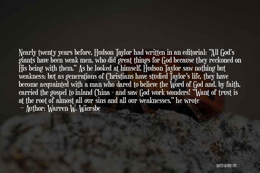 Trust In Him Quotes By Warren W. Wiersbe