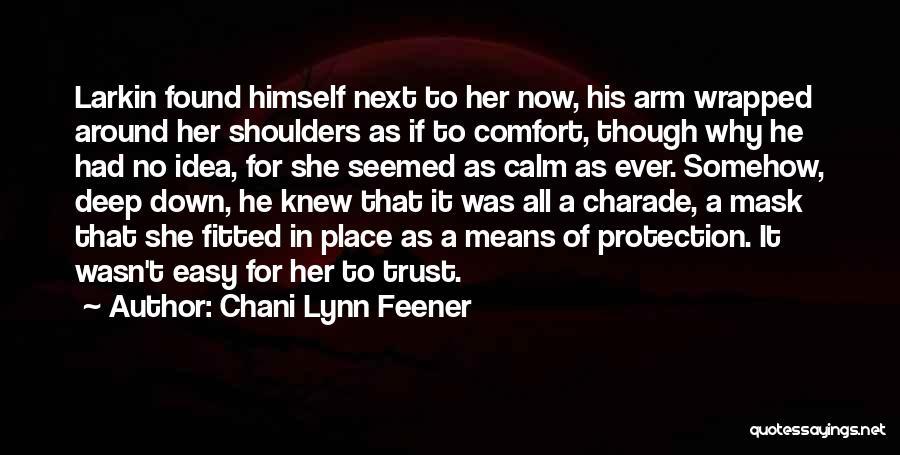 Trust In Me J Lynn Quotes By Chani Lynn Feener