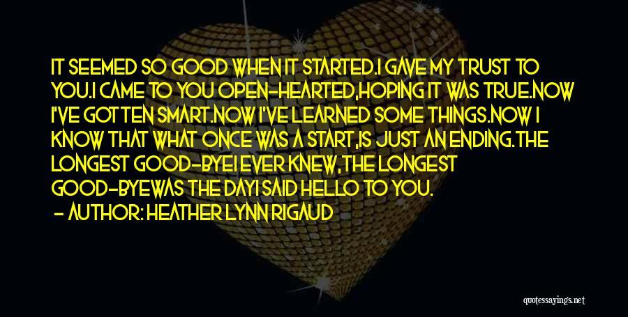 Trust In Me J Lynn Quotes By Heather Lynn Rigaud